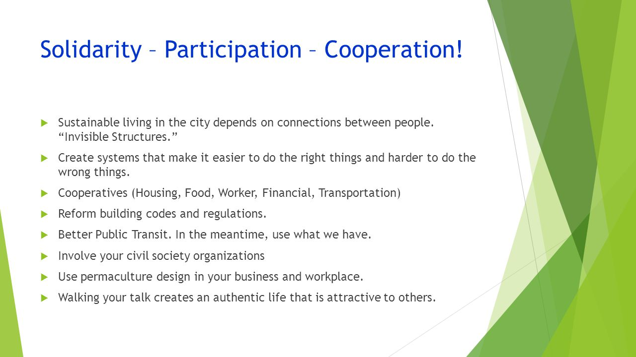 Solidarity – Participation – Cooperation.