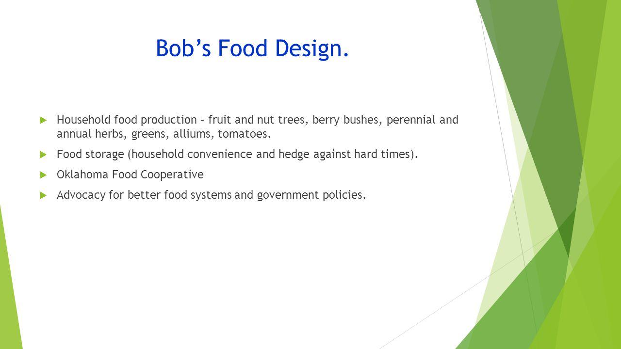 Bob's Food Design.