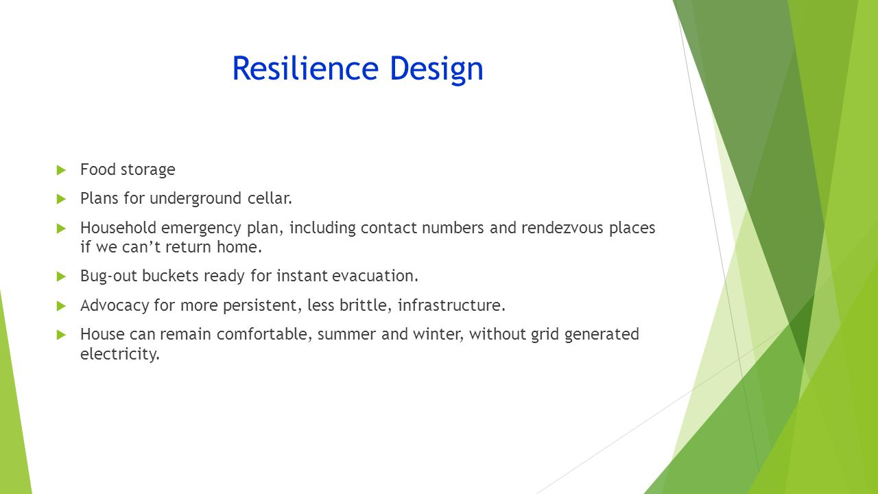 Resilience Design  Food storage  Plans for underground cellar.