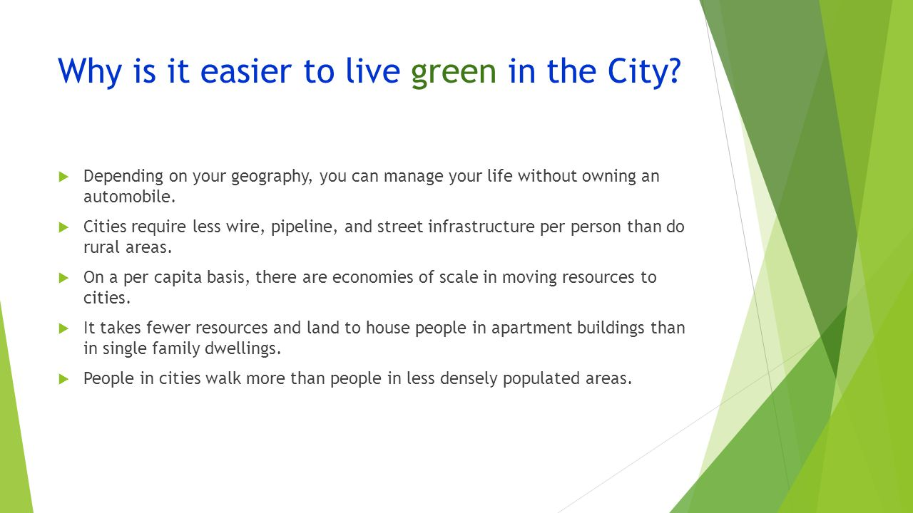 Why is it easier to live green in the City.