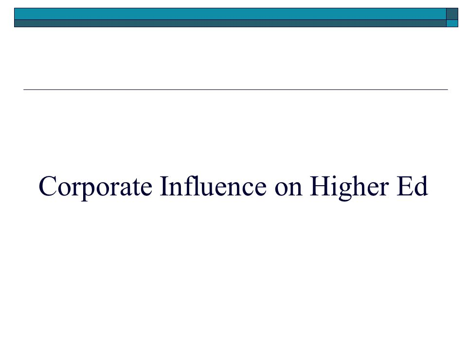 Corporate Influence on Higher Ed