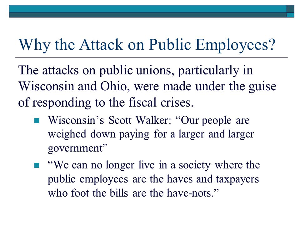 Why the Attack on Public Employees.