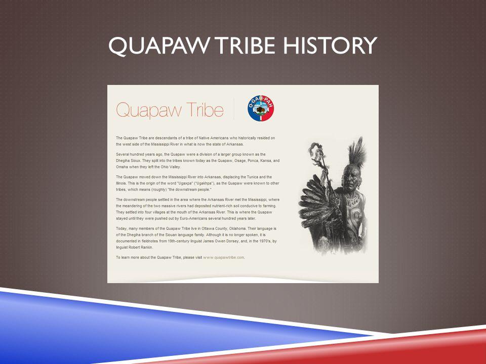 QUAPAW TRIBE HISTORY