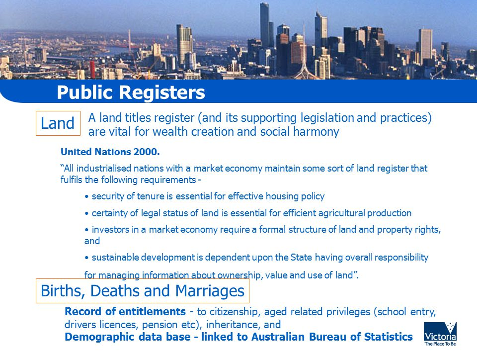 "Public Registers United Nations 2000. ""All industrialised nations with a market economy maintain some sort of land register that fulfils the following"