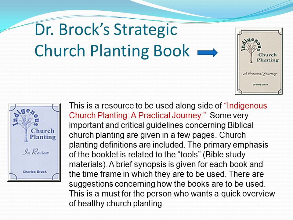 """Dr. Brock's Strategic Church Planting Book This is a resource to be used along side of """"Indigenous Church Planting: A Practical Journey."""" Some very im"""