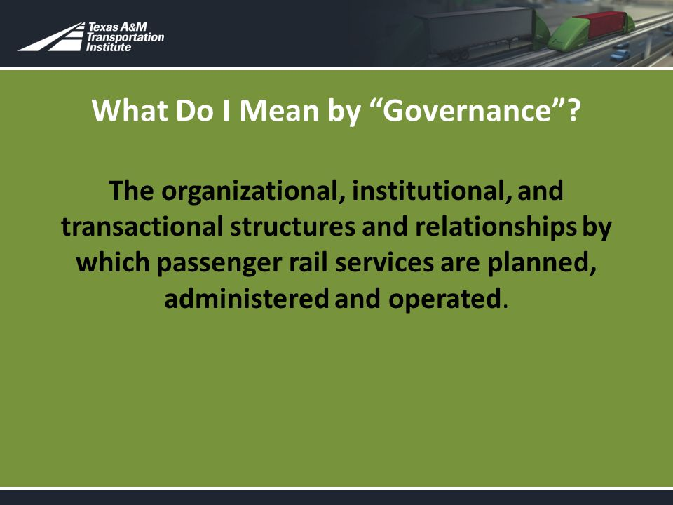 What Do I Mean by Governance .