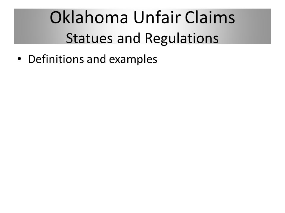 Oklahoma Unfair Claims Statues and Regulations Definitions and examples