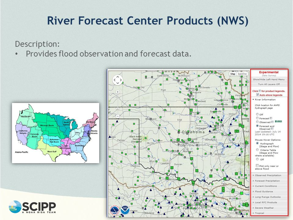 River Forecast Center Products (NWS) Description: Provides flood observation and forecast data.