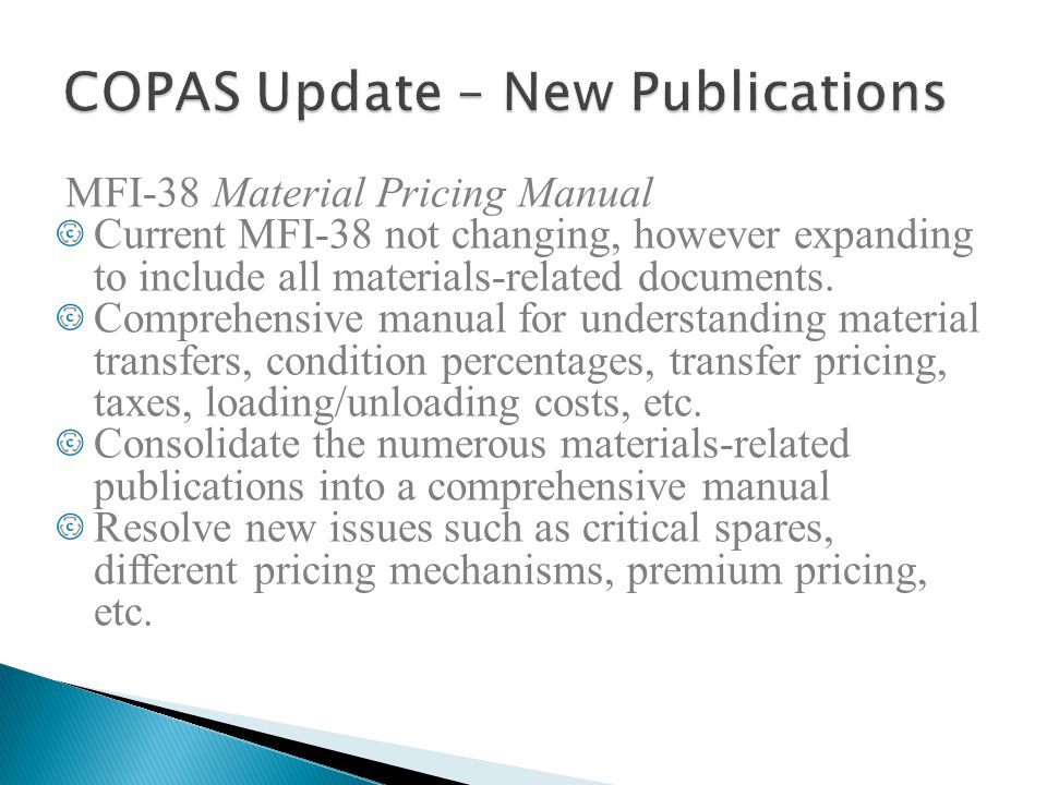 MFI-38 Material Pricing Manual Current MFI-38 not changing, however expanding to include all materials-related documents. Comprehensive manual for und