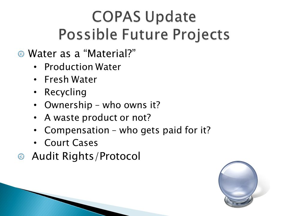 """Water as a """"Material?"""" Production Water Fresh Water Recycling Ownership – who owns it? A waste product or not? Compensation – who gets paid for it? Co"""