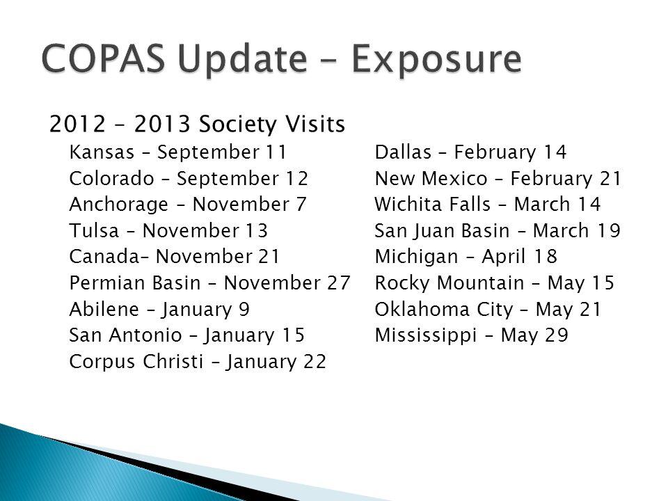2012 – 2013 Society Visits Kansas – September 11Dallas – February 14 Colorado – September 12New Mexico – February 21 Anchorage – November 7Wichita Fal