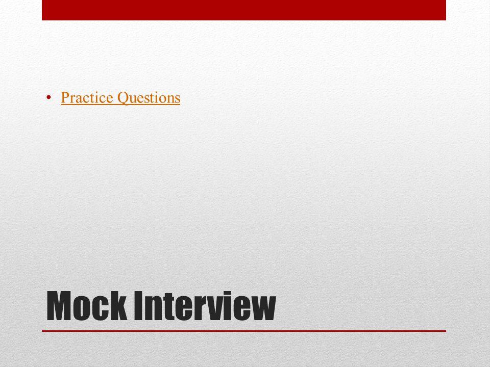 Mock Interview Practice Questions
