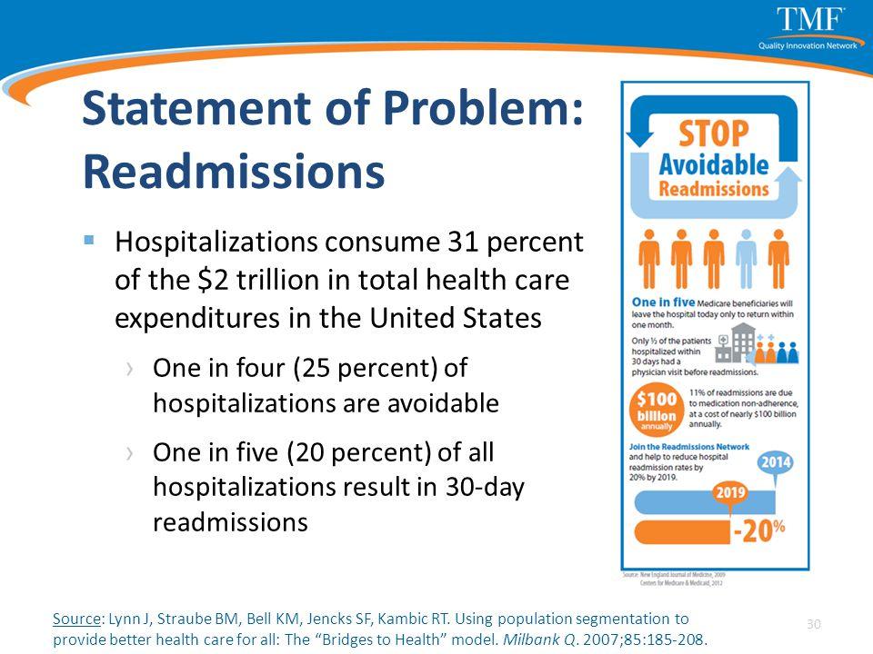 "Source: Lynn J, Straube BM, Bell KM, Jencks SF, Kambic RT. Using population segmentation to provide better health care for all: The ""Bridges to Health"
