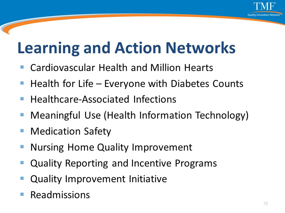 Learning and Action Networks  Cardiovascular Health and Million Hearts  Health for Life – Everyone with Diabetes Counts  Healthcare-Associated Infe