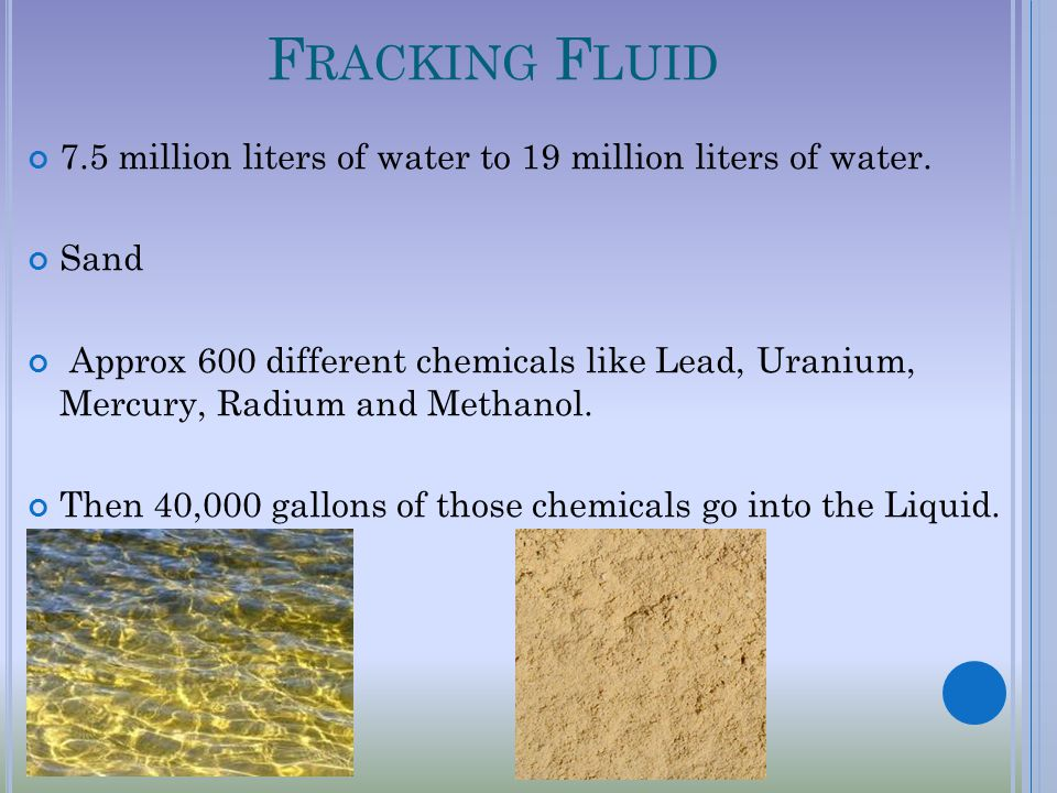F RACKING F LUID 7.5 million liters of water to 19 million liters of water.