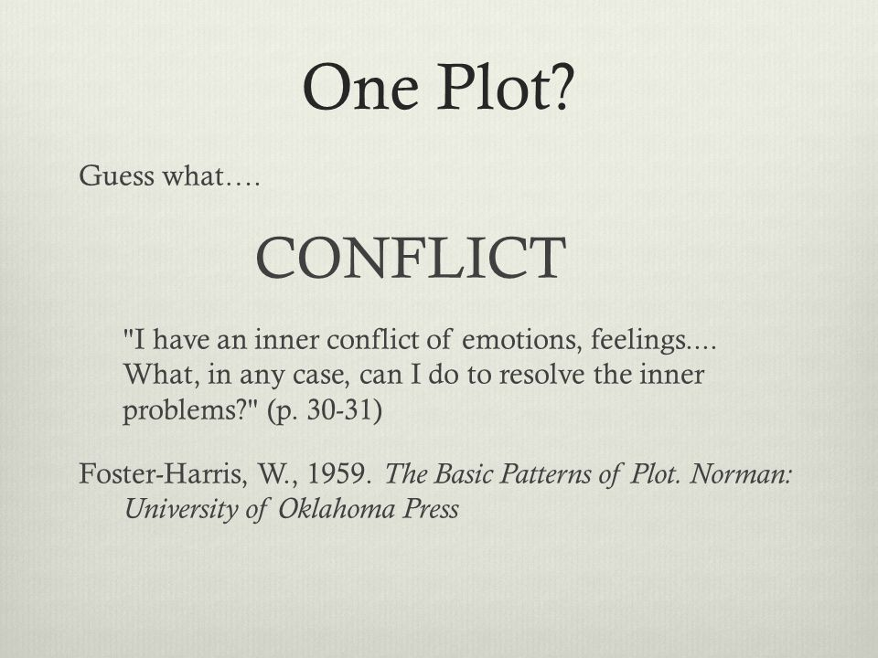 One Plot? Guess what…. CONFLICT