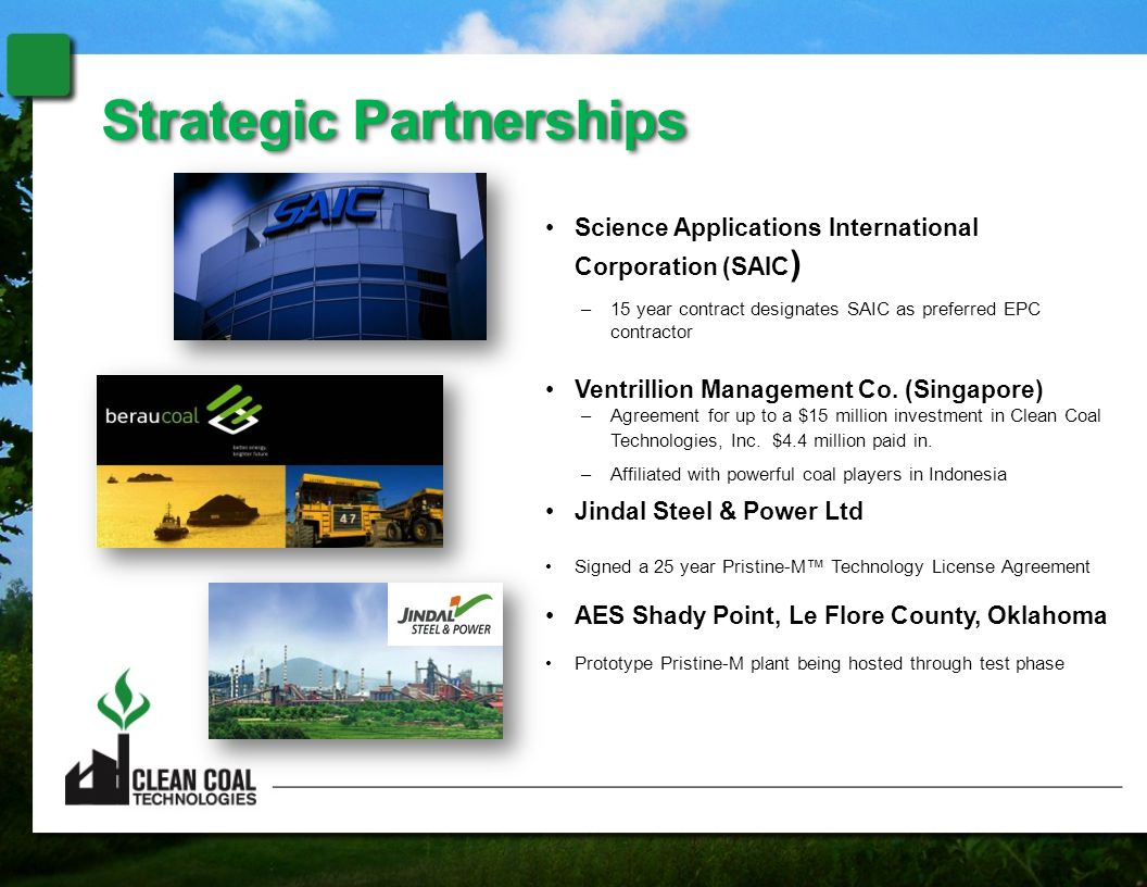 Science Applications International Corporation (SAIC ) –15 year contract designates SAIC as preferred EPC contractor Ventrillion Management Co. (Singa