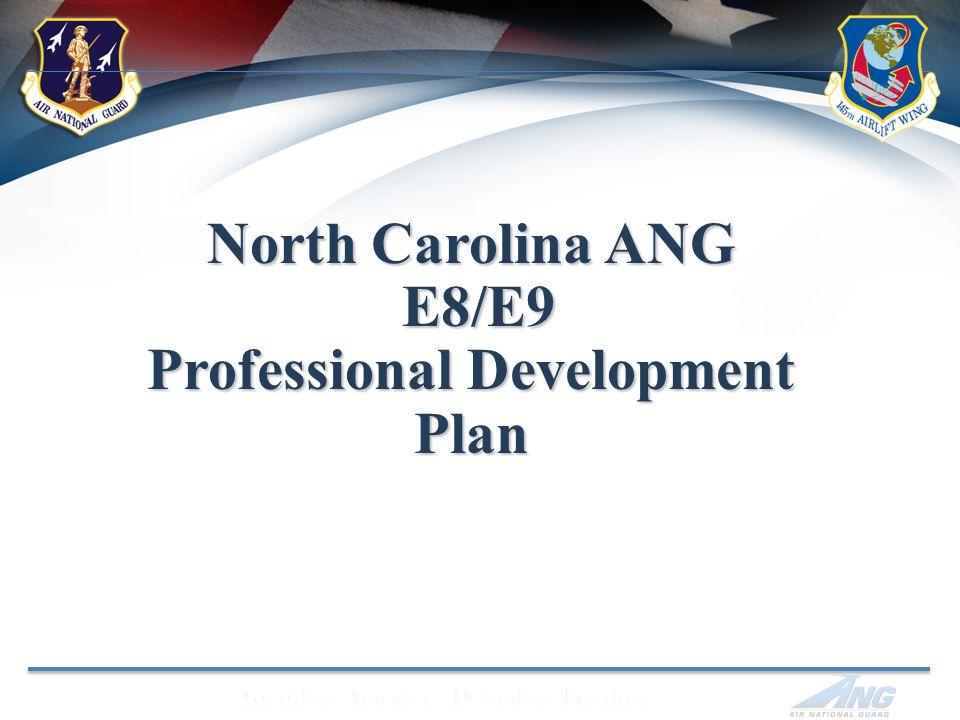 North Carolina ANG E8/E9 Professional Development Plan