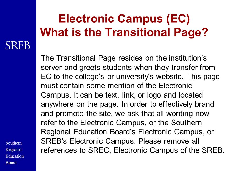 Electronic Campus (EC) What is the Transitional Page.