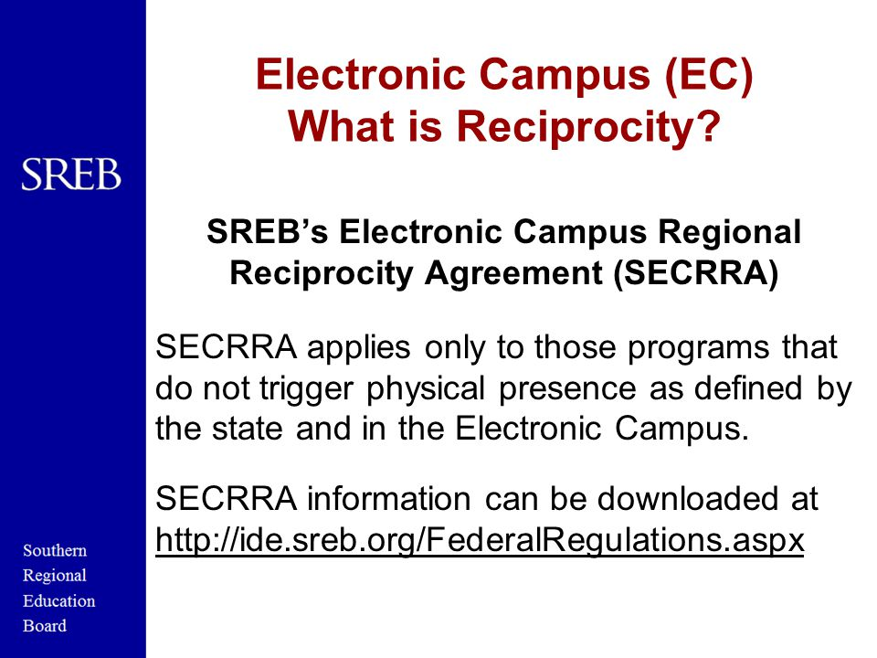 Electronic Campus (EC) What is Reciprocity.