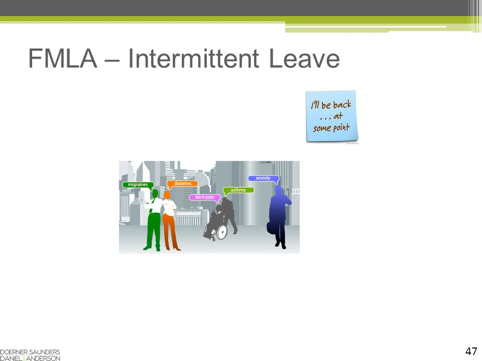 47 FMLA – Intermittent Leave