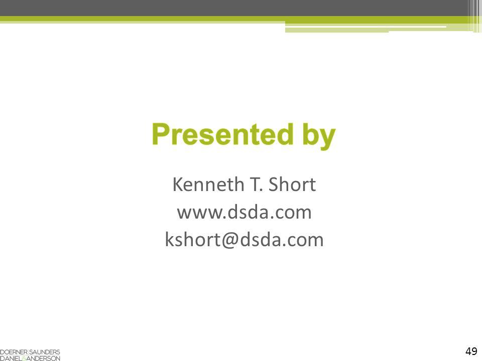 49 Kenneth T. Short www.dsda.com kshort@dsda.com