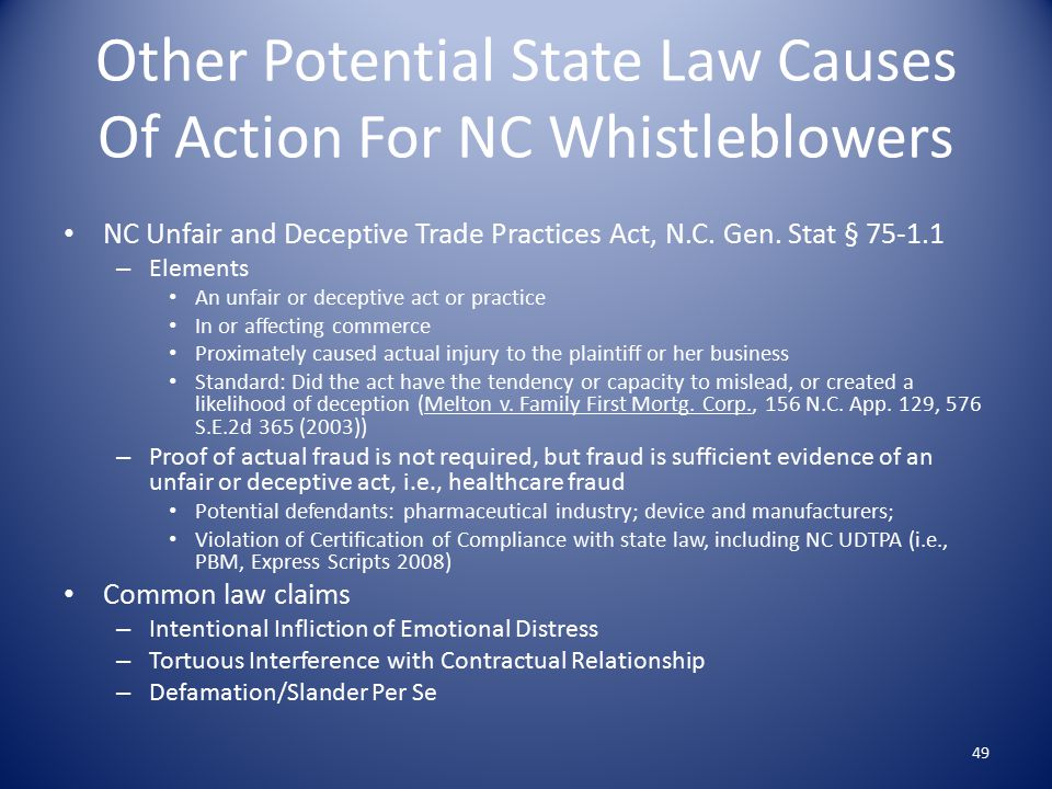 Other Potential State Law Causes Of Action For NC Whistleblowers NC Unfair and Deceptive Trade Practices Act, N.C.