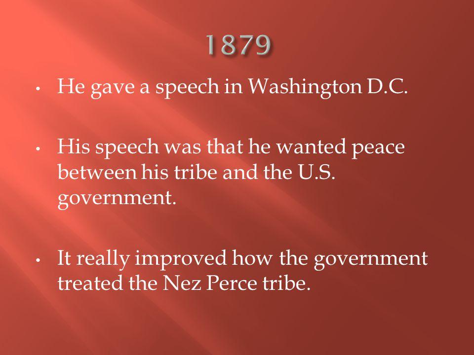 He gave a speech in Washington D.C.