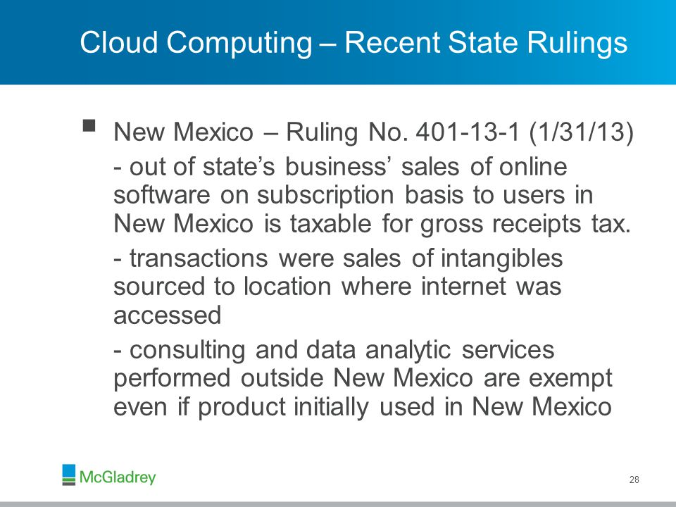 Cloud Computing – Recent State Rulings  New Mexico – Ruling No.