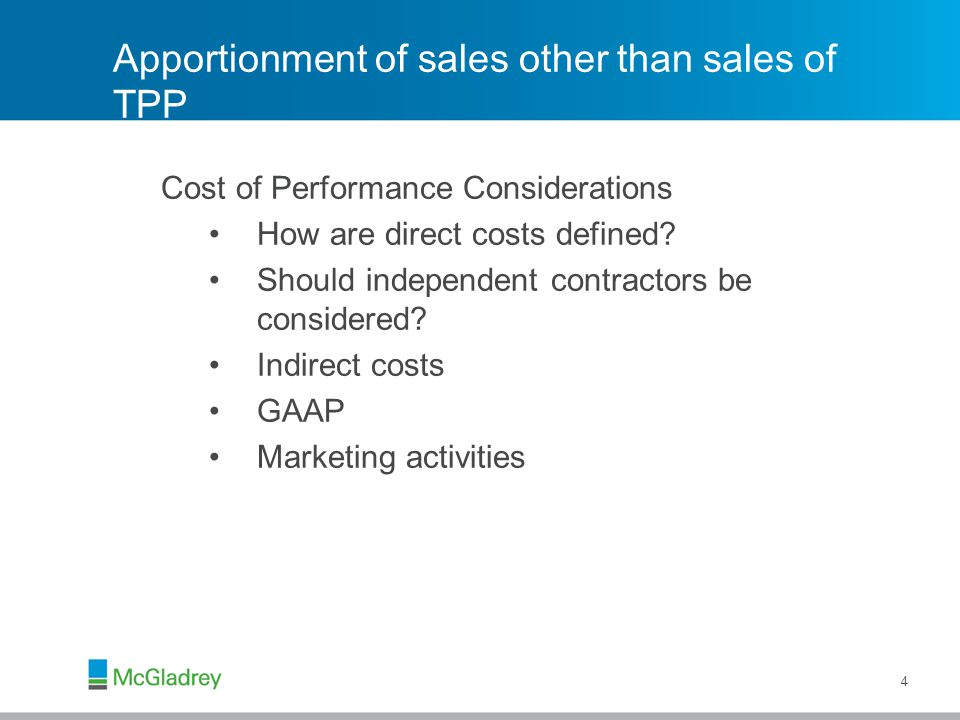 Apportionment of sales other than sales of TPP Cost of Performance Considerations How are direct costs defined.