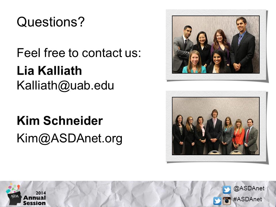 @ASDAnet #ASDAnet Feel free to contact us: Lia Kalliath Kalliath@uab.edu Kim Schneider Kim@ASDAnet.org Questions