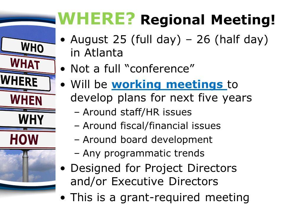 WHERE. Regional Meeting.