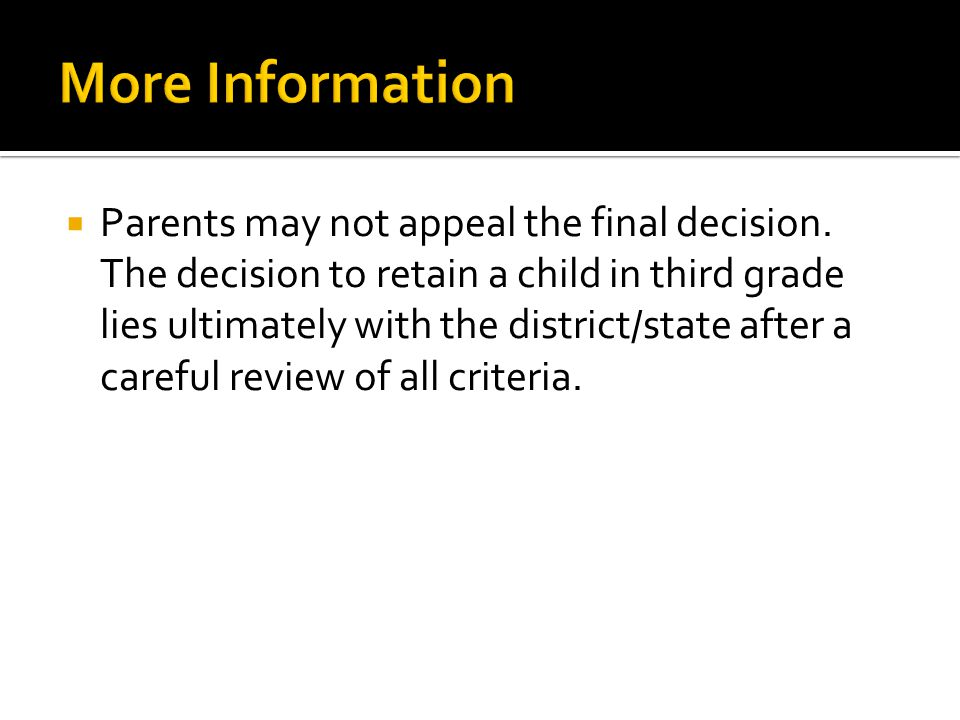  Parents may not appeal the final decision.