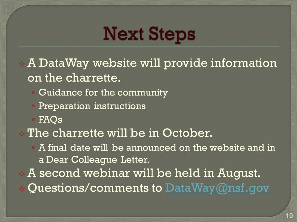  A DataWay website will provide information on the charrette.