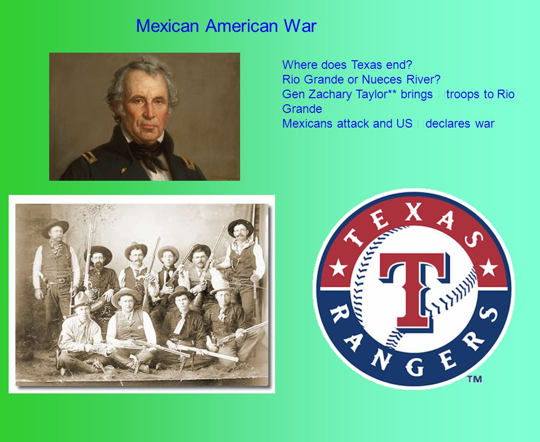Mexican American War Where does Texas end. Rio Grande or Nueces River.