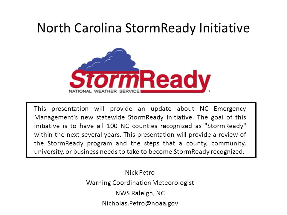 NWS Warning Coordination Meteorologist contacts the EM Recognition criteria are confirmed as still being met, and officials want to renew Recognition is renewed for 3 years Renewal Process After 3 Years 12