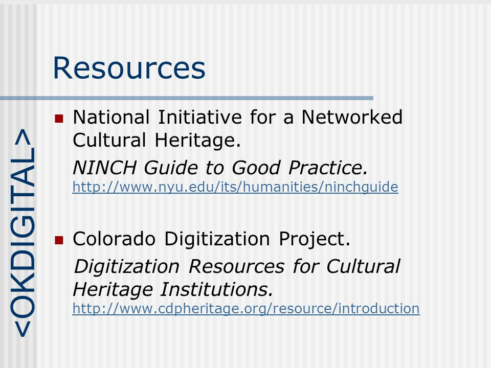 Resources National Initiative for a Networked Cultural Heritage.