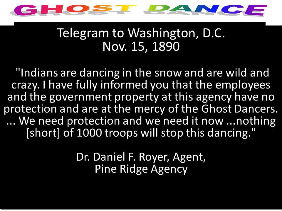 Ghost Dance 4 Telegram to Washington, D.C. Nov.