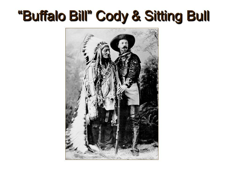 Buffalo Bill Cody & Sitting Bull