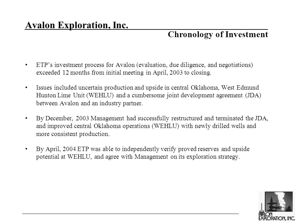 Avalon Exploration, Inc. ETP's investment process for Avalon (evaluation, due diligence, and negotiations) exceeded 12 months from initial meeting in