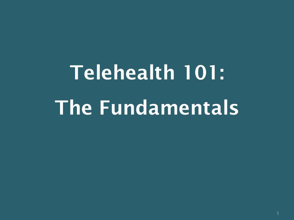 1 Telehealth 101: The Fundamentals