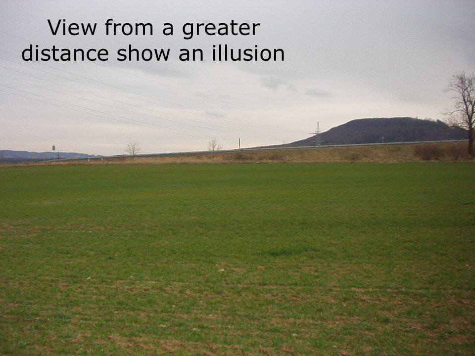 View from a greater distance show an illusion