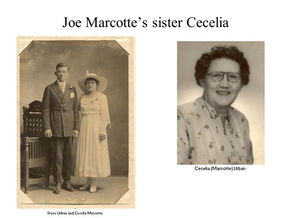 Joe Marcotte's sister Cecelia
