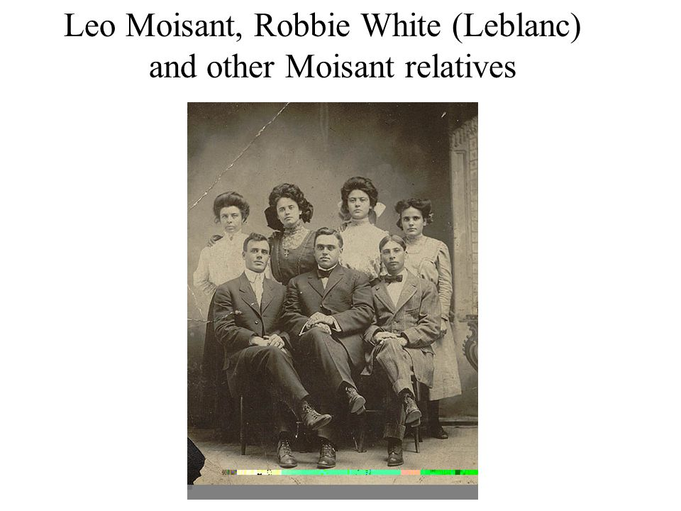 Leo Moisant, Robbie White (Leblanc) and other Moisant relatives