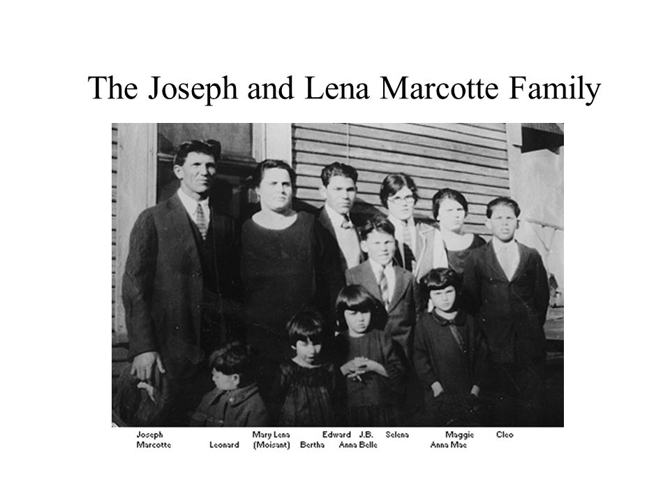 The Joseph and Lena Marcotte Family