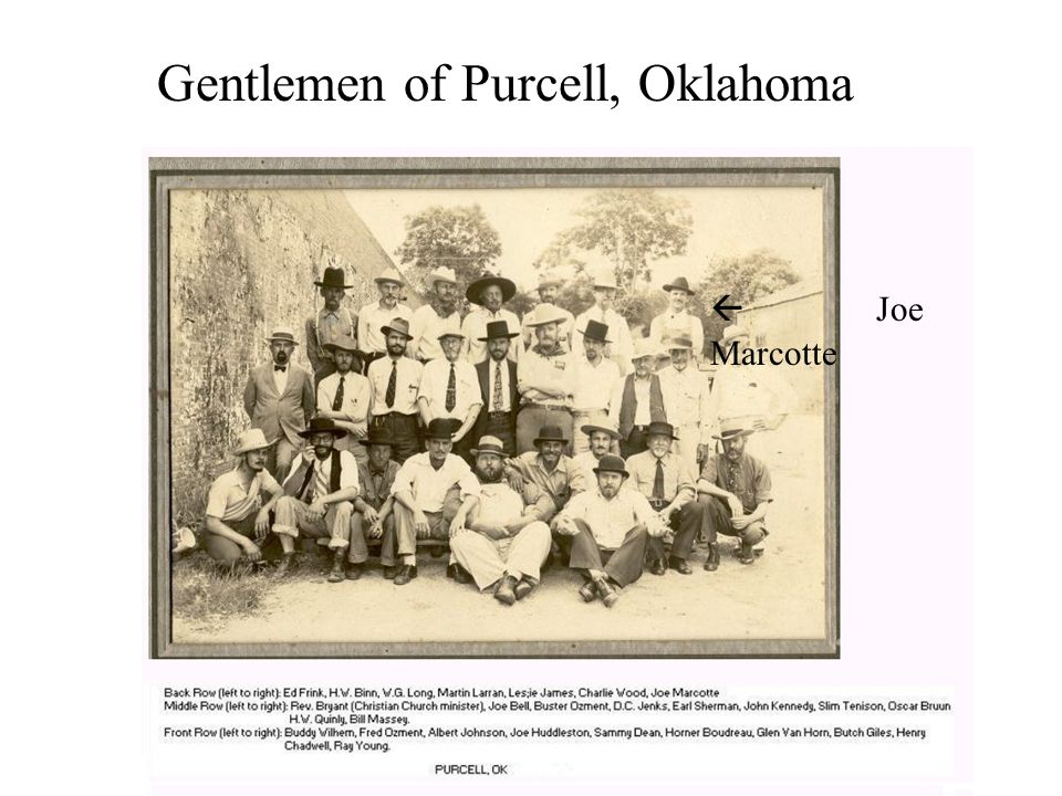 Joe Marcotte Gentlemen of Purcell, Oklahoma