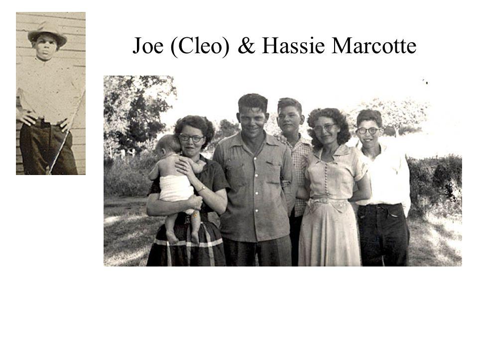 Joe (Cleo) & Hassie Marcotte