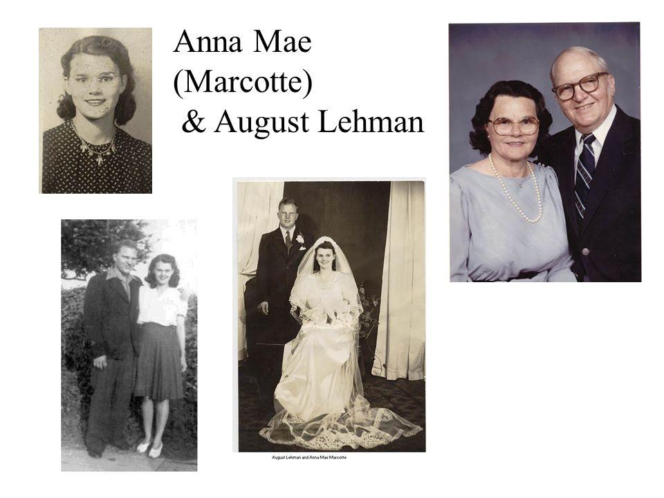 Anna Mae (Marcotte) & August Lehman