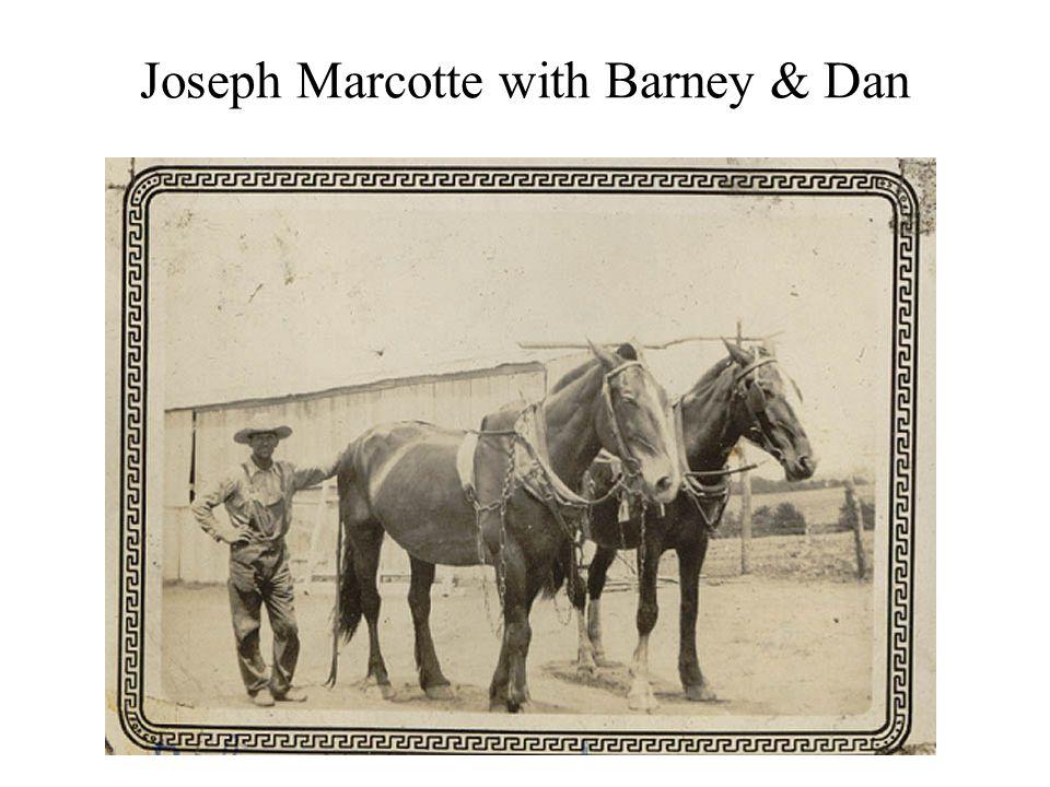 Joseph Marcotte with Barney & Dan