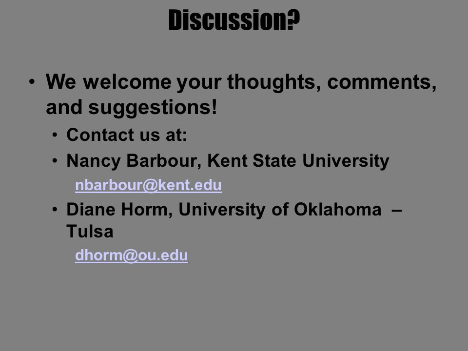 Discussion. We welcome your thoughts, comments, and suggestions.